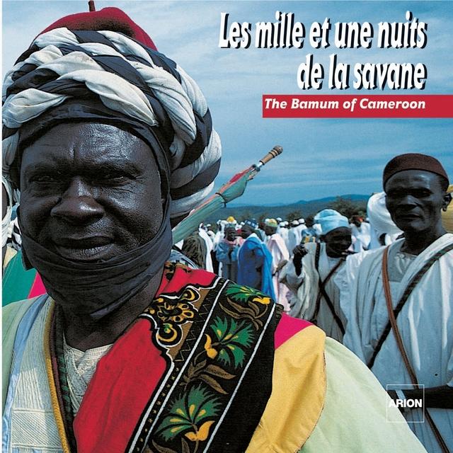 Les mille et une nuits de la savane : Le pays Bamoun au Cameroun