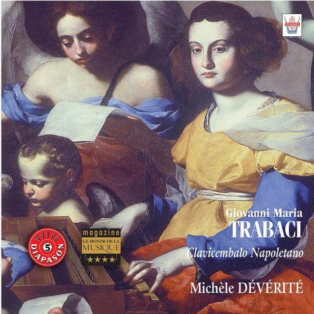 Trabaci : Pièces de clavecin, Libro primo
