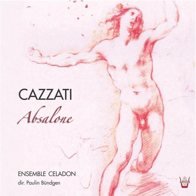 Cazzati : Absalone ed altre cantate...