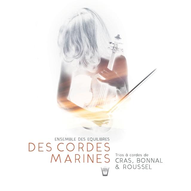Des Cordes Marines - Trios for Violin, Alto and Cello