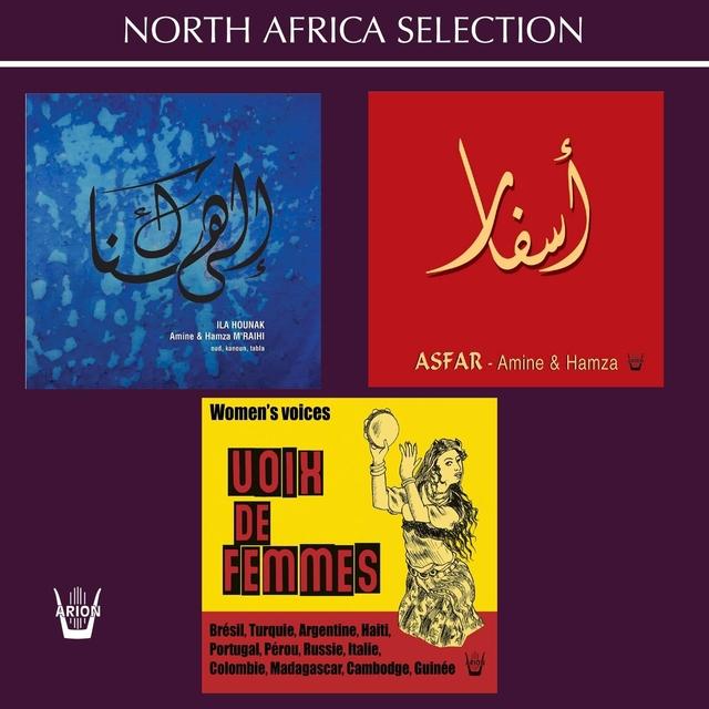 Ila Hounak / Asfar / Voix de Femmes