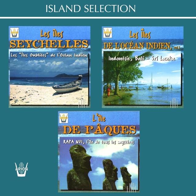 Les îles Seychelles: Les îles oubliées / Les îles de L'Océan Indien: Indonesie, Bali, Sri Lanka / L'île de Pâques: Rapa Nui, L'île de tous les mystères