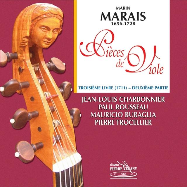 Marais : Pièces de viole, 3ème Livre, 2ème partie (1711)