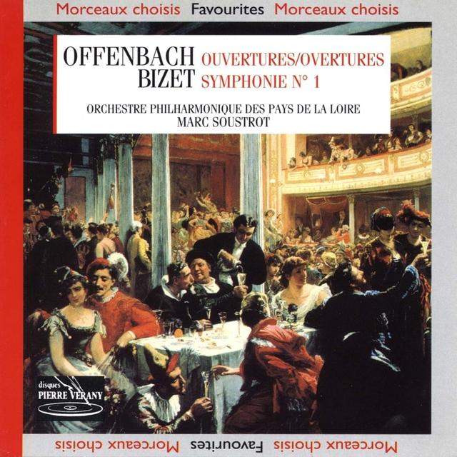 Bizet : Symphonie n°1,  Offenbach : Ouvertures