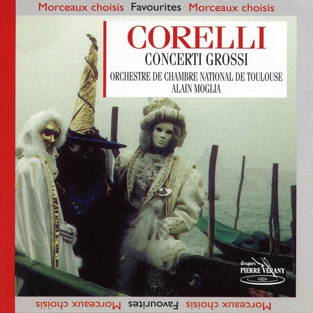 Corelli : Concerti Grossi