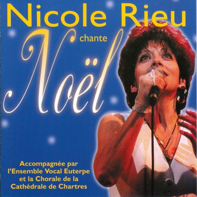 Nicole Rieu Chante Noël