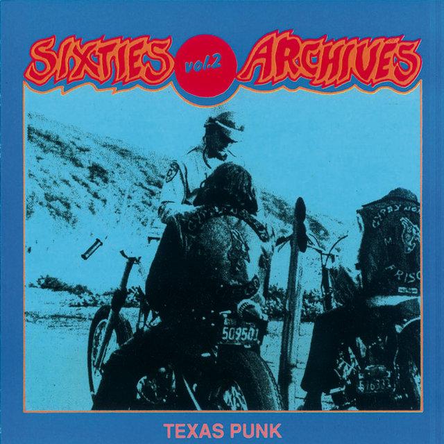 Sixties Archives, Vol. 2: Texas Punk