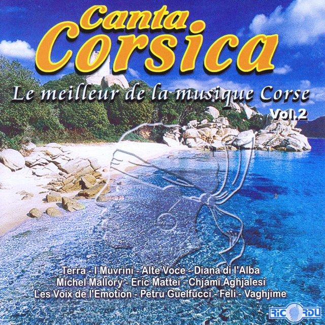 Canta Corsica: Le meilleur de la musique corse, Vol. 2