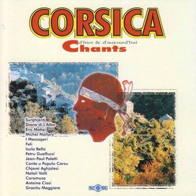 Corsica: Chants d'hier & d'aujourd'hui