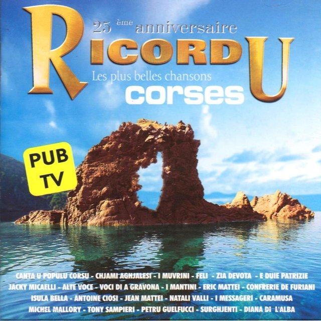 Ricordu, 25ème anniversaire: Les plus belles chansons corses