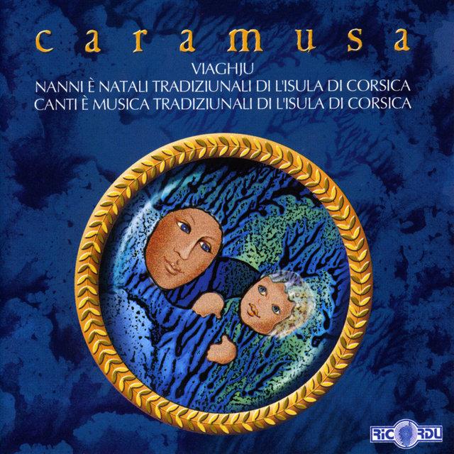 Viaghju - Nanni è natali tradiziunali di l'isula di Corsica - Canti è musica tradiziunali di l'isula di Corsica