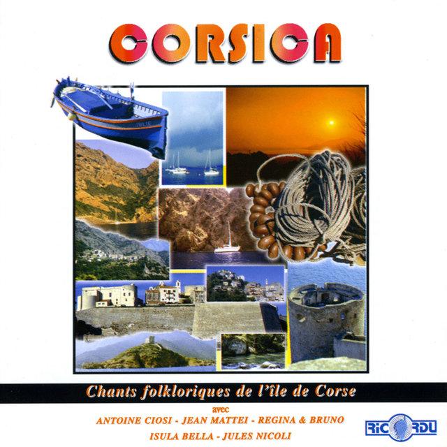 Corsica: Chants folkloriques de l'île de Corse