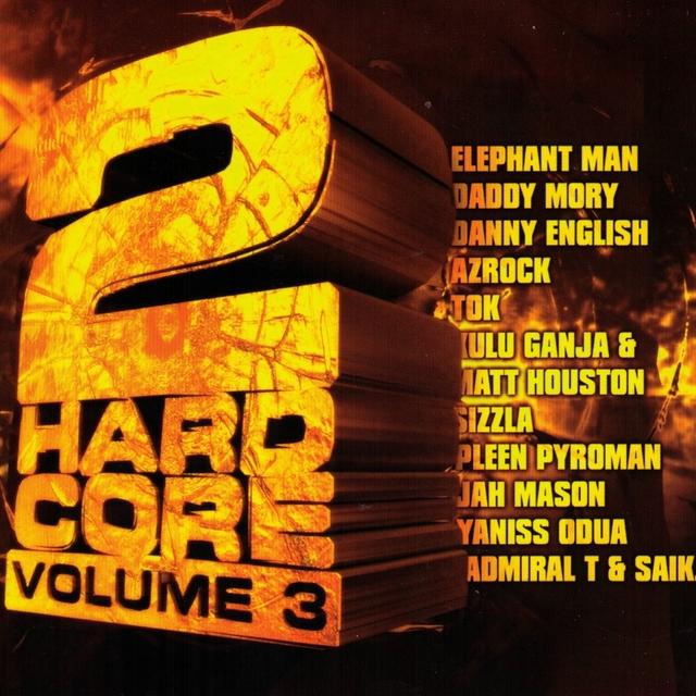 2hardcore, Vol. 3