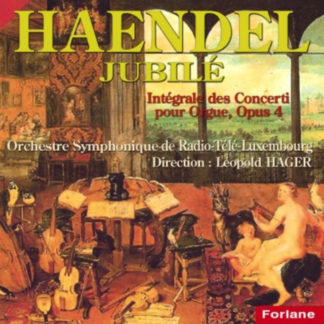 Haendel : Intégrale des Concerti pour orgue, Op. 4