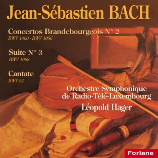 Bach : Suite No. 3 - Cantate - Concerto Brandebourgeois No. 2