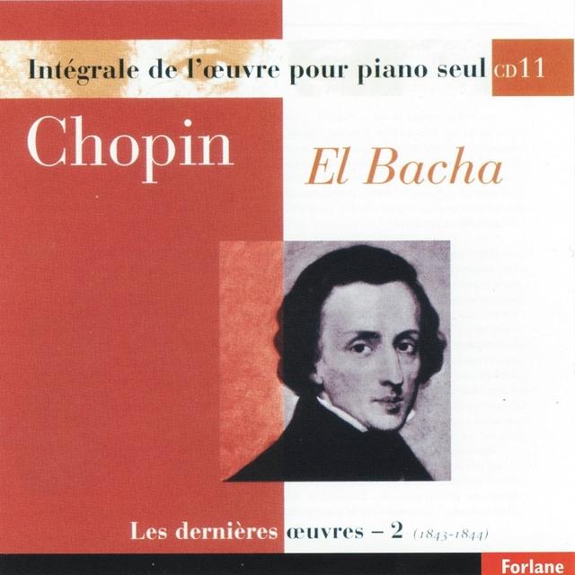 Chopin : Intégrale de l'oeuvre pour piano seul, vol. 11
