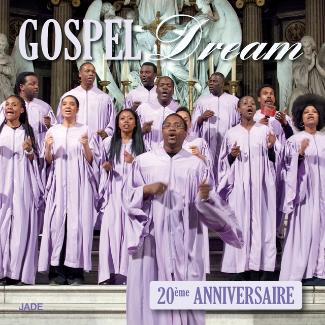 Gospel Dream 20ème anniversaire
