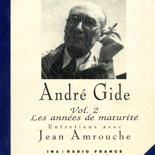 André Gide, Vol. 2: Les années de maturité (1909-1949)
