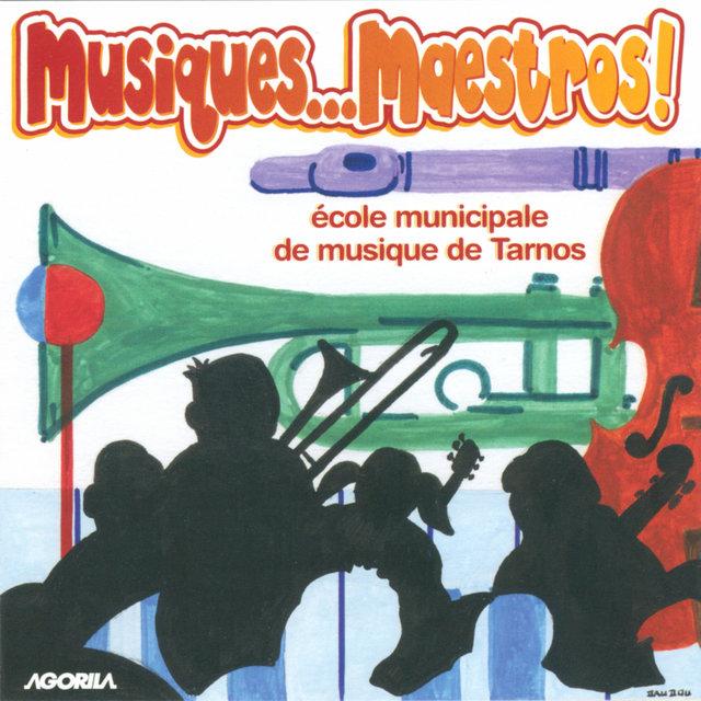 Musiques...maestros !