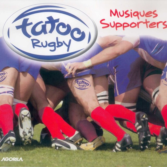 Tatoo Rugby - Musiques supporters