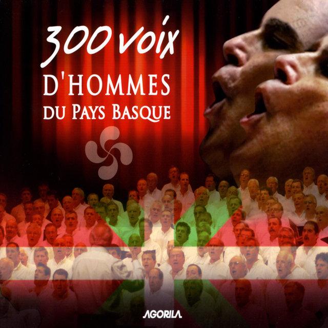 Couverture de 300 voix d'hommes du Pays Basque (Live)