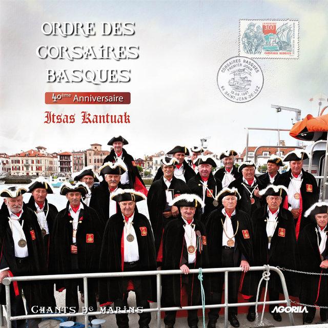 Couverture de Ordre des corsaires basques, 40ème anniversaire (Itsas Kantuak)