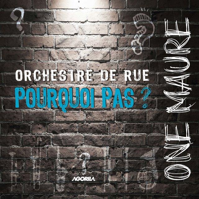 Couverture de One Maure (Orchestre de rue)