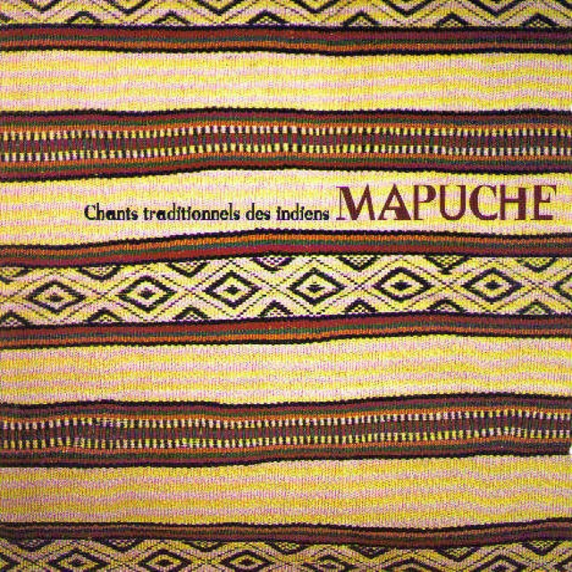Chants traditionnels des Indiens Mapuche
