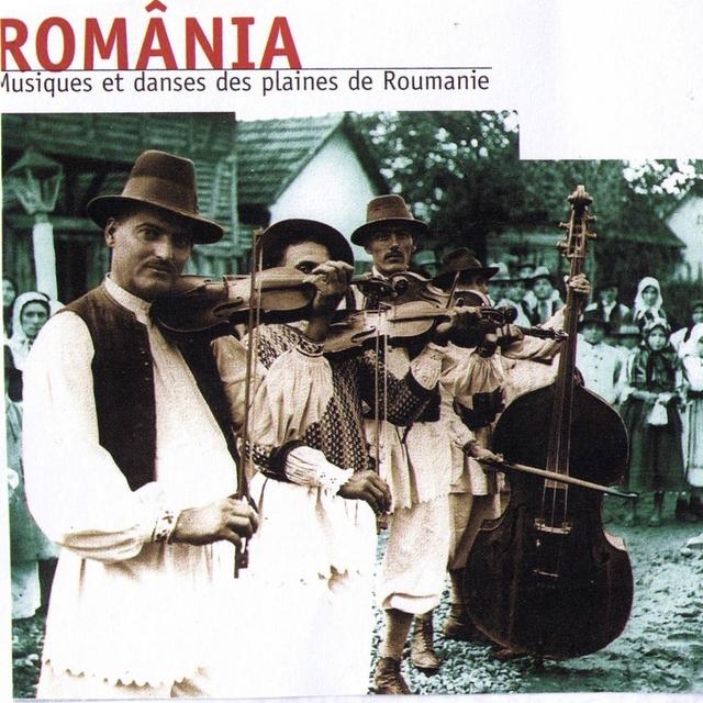 România, musique et danses des plaines de Roumanie