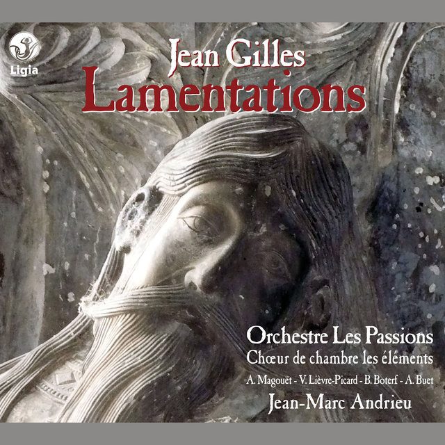 "Gilles: Lamentations & Motet ""Diligam te domine"""
