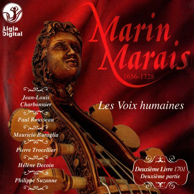 Marais : Les Voix humaines (Pièces de violes, 1701. IIe partie du IIe Livre)