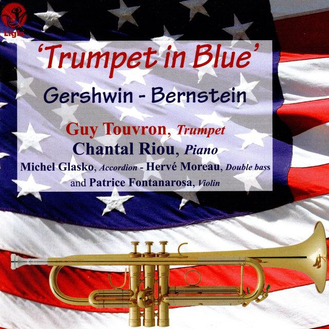 Gershwin & Bernstein: Trumpet in Blue