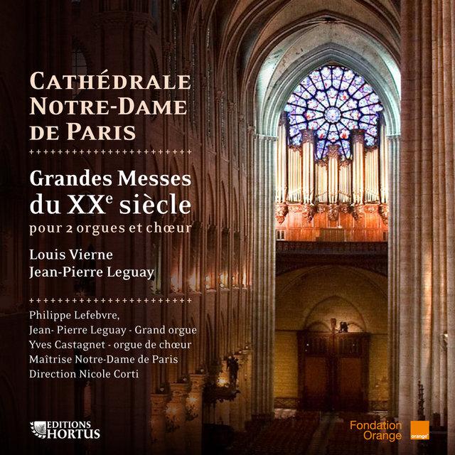 Vierne & Legay: Grandes messes du XXème siècle