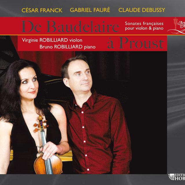 De Baudelaire à Proust: Sonates françaises pour violon et piano