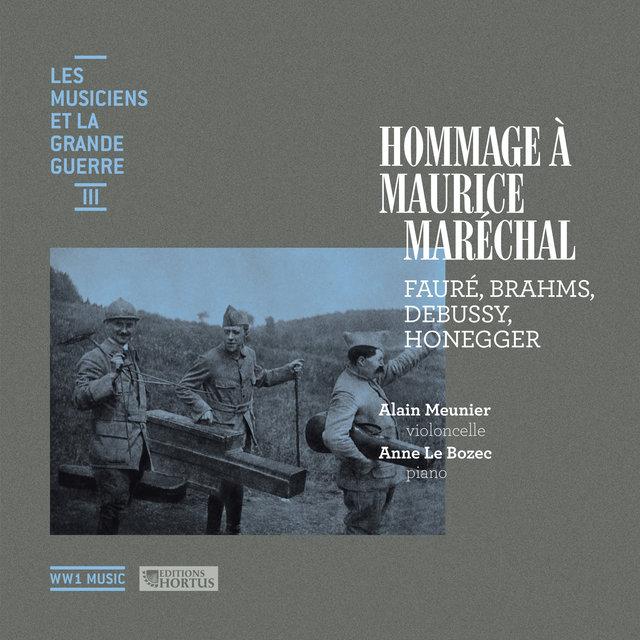 Hommage à Maurice Maréchal (Les musiciens et la Grande Guerre, Vol. 3)