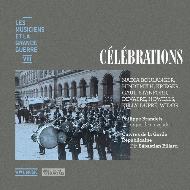 Célébrations (Les musiciens et la Grande Guerre, Vol. 8)