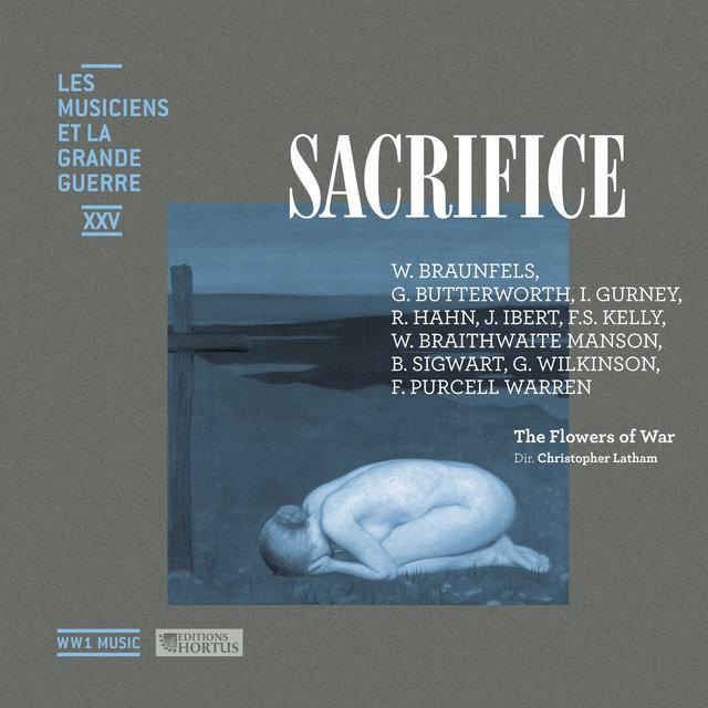 Sacrifice (Les musiciens et la Grande Guerre, Vol. 25)