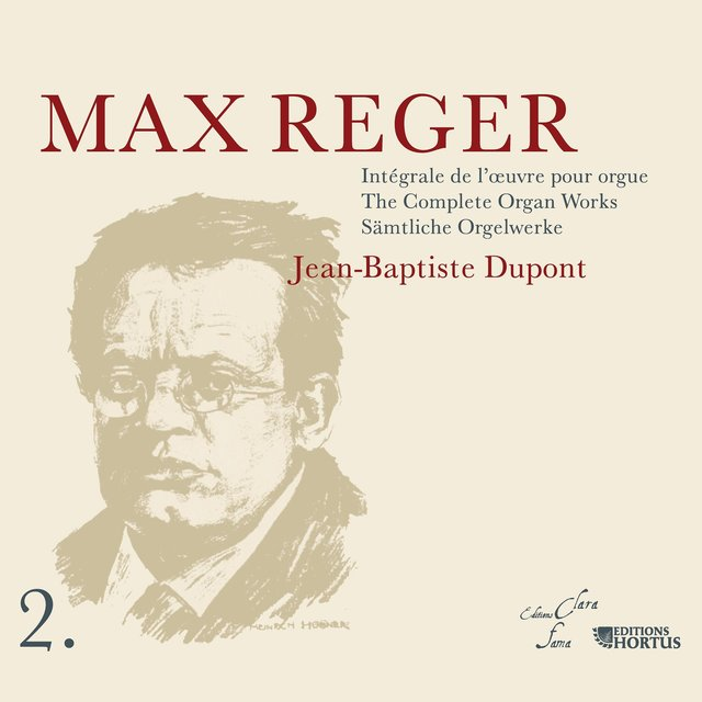 Reger: Intégrale de l'œuvre pour orgue, Vol. 2