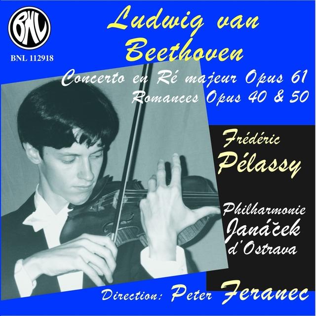 Beethoven: Concerto et romances pour violon et orchestre, Op. 61, 40 & 50