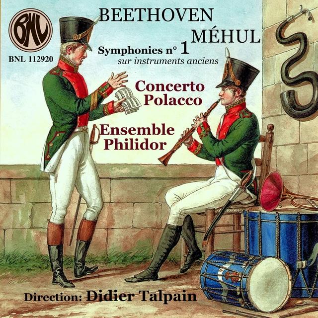 Beethoven & Méhul: Symphonies No. 1 sur instruments anciens