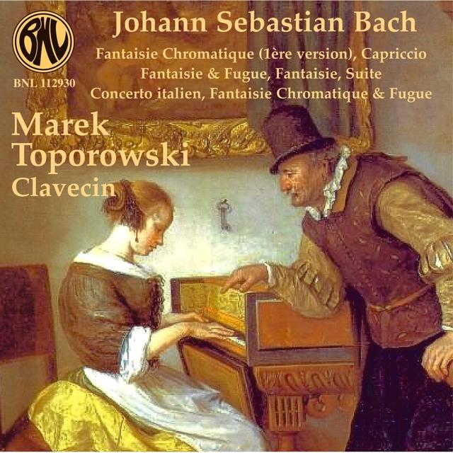 Bach: Pièces pour clavecin