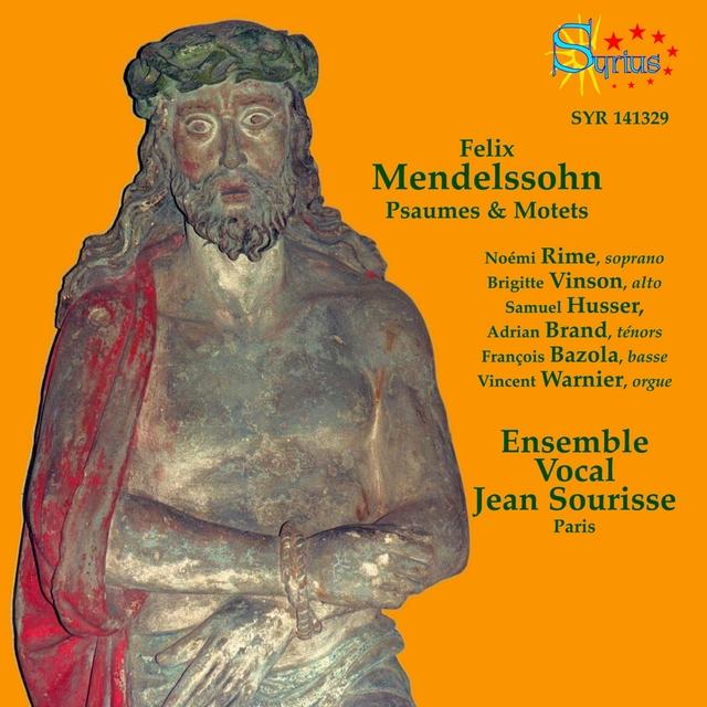 Mendelssohn: Psaumes et Motets