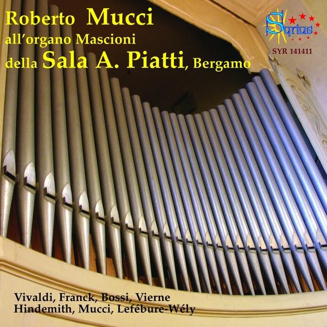 Vivaldi, Hindemith, Mucci: L'organo Mascioni della Sala A. Piatti, Bergamo