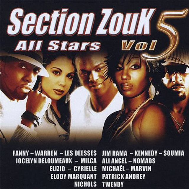 Section Zouk All Stars, Vol. 5