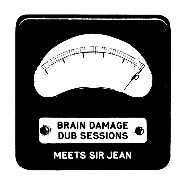 Brain Damage Meets Sir Jean