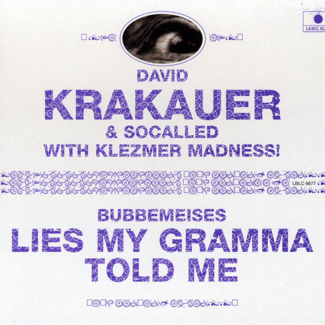 Bubbemeises - Lies My Gramma Told Me (feat.Socalled & Klezmer Madness)
