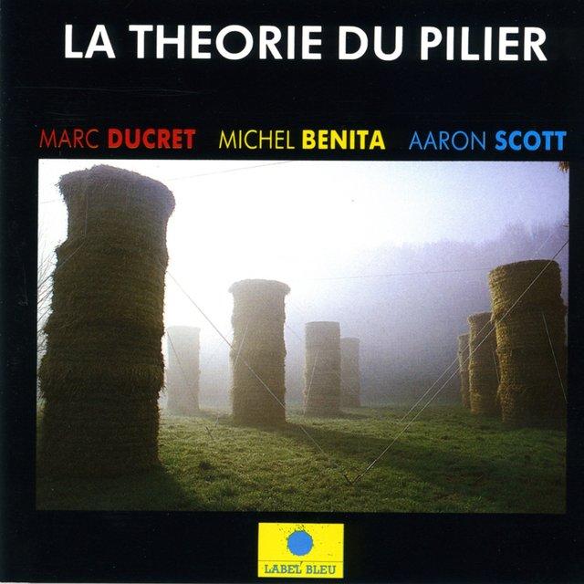 La théorie du pilier
