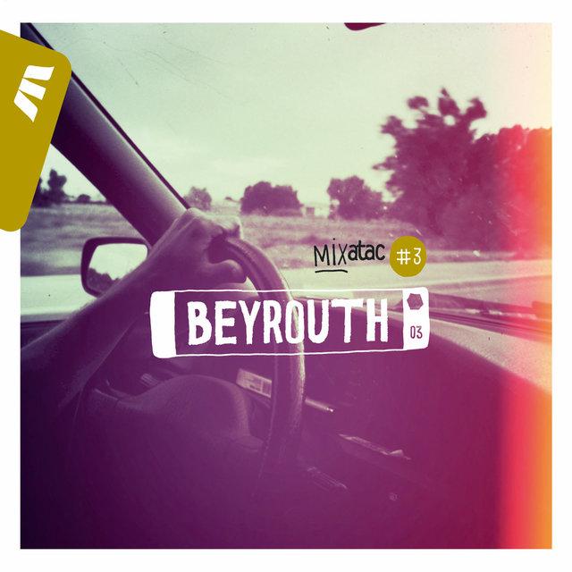 Mixatac #3 Beyrouth