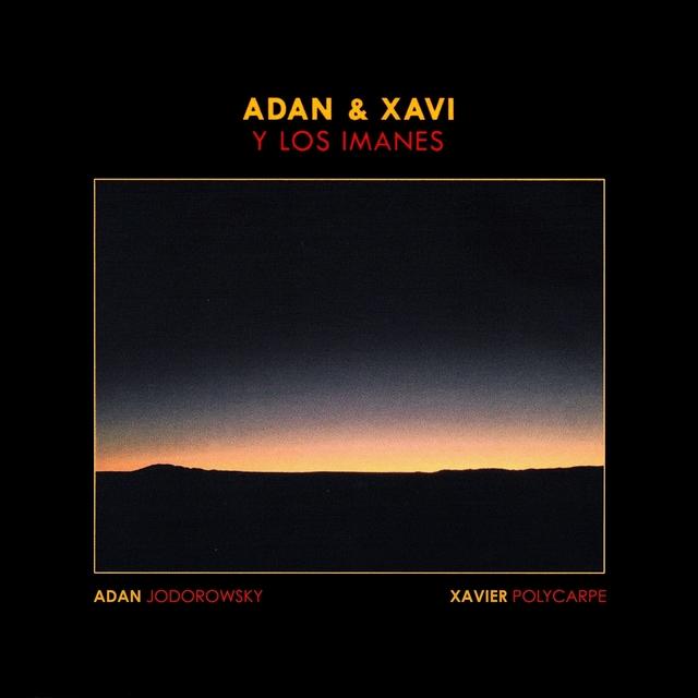 Adan & Xavi y Los Imanes