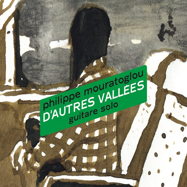 D'autres vallées